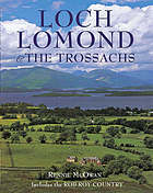 Loch Lomond & the Trossachs : including the Rob Roy country