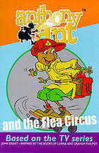 Anthony Ant and the flea circus