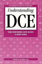 Understanding DCE : OSF distributed computing environment