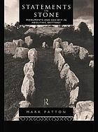 Statements in stone : monuments and society in Neolithic Brittany