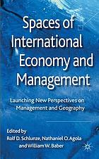 Spaces of international economy and management : launching new perspectives on management and geography