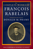 The complete works of François Rabelais