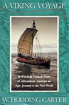 A Viking voyage : in which an unlikely crew attempts an epic journey to the New World