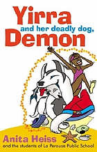 Yirra and her deadly dog, demon