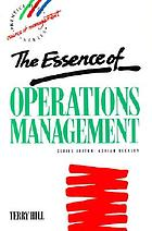 The essence of operations management