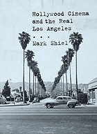 Hollywood cinema and the real Los Angeles