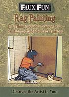 Rag painting : everything you need to know & more : mottled finishes
