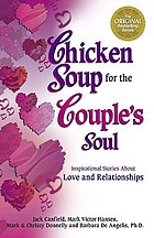 Chicken soup for the single's soul : stories of love and inspiration for the single, divorced, and widowed