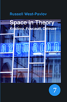 Space in theory : Kristeva, Foucault, Deleuze
