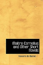 Maitre Cornelius and other short novels