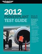 2012 powerplant test guide : study & prepare : the