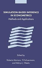 Simulation-based inference in econometrics : methods and applications