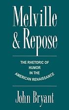 Melville and repose : the rhetoric of humor in the American Renaissance