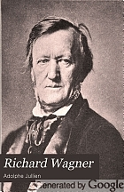 Richard Wagner, his life and works,