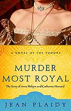 Murder most royal : a novel
