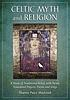 Celtic myth and religion : a study of traditional... by  Sharon Paice MacLeod