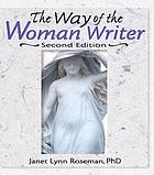 The Way of the Woman Writer, Second Edition.