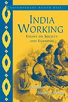 India working : essays on society and economy