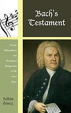 Bach's testament : on the philosophical and theological background of The art of fugue