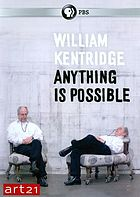 William Kentridge : anything is possible