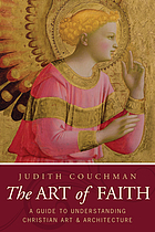 The art of faith : a guide to understanding Christian images