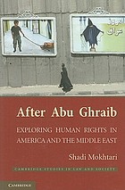After Abu Ghraib : exploring human rights in America and the Middle East