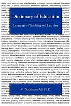 Dictionary of education : language of teaching and learning