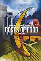 Exploring health and environmental costs of food : workshop summary