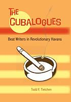 The Cubalogues : Beat writers in revolutionary Havana