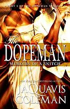 Dopeman : memoirs of a snitch