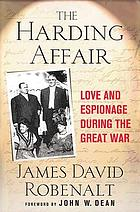 The Harding affair : love and espionage during the Great War