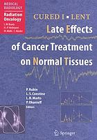 Late effects of cancer treatment on normal tissues : CURED I, LENT