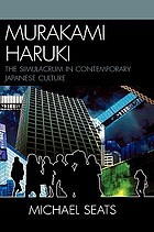 Murakami Haruki : the simulacrum in contemporary Japanese culture