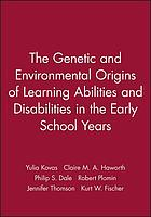The genetic and environmental origins of learning abilities and disabilities in the early school years
