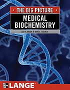 The big picture : medical biochemistry
