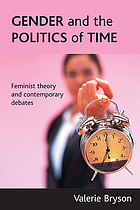 Gender and the politics of time : feminist theory and contemporary debates