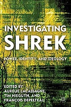 Investigating Shrek : power, identity, and ideology