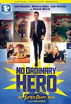 No ordinary hero : the SuperDeafy movie