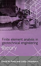 Finite element analysis in geotechnical engineering : theory