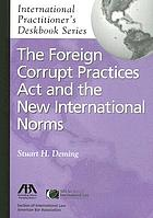 Foreign Corrupt Practices Act and the new international norms