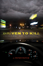 Driven to kill : vehicles as weapons