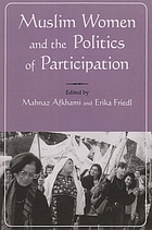 Muslim women and the politics of participation : implementing the Beijing platform