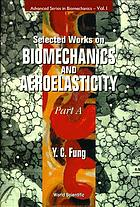 Selected works on biomechanics and aeroelasticity