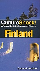 Cultureshock! : Finland a survivial guide to customs and etiquette