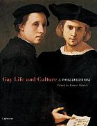 Gay life and culture : a world history