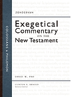 Colossians & Philemon : Zondervan exegetical commentary series on the New Testament