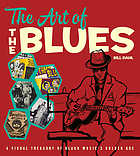 The art of the blues : a visual treasury of Black music's golden age