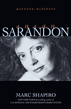 Susan Sarandon : actress-activist