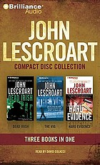 John Lescroart compact disc collection : Three books in one.