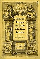 Printed images in early modern Britain : essays in interpretation